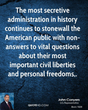 The most secretive administration in history continues to stonewall ...