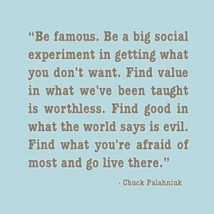 Chuck Palahniuk Quote...