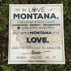 Wood Print -John Steinbeck's Famous Quote About Montana