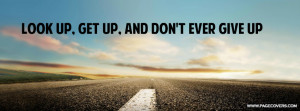 Never Give Up Quotes Soccer Look up get up and never give