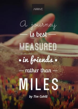 ... in #friends. #travel #inspire #quote #travelquote #travelquotes
