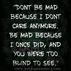 You Dont Care Anymore Quotes