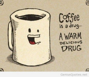 These are the hot coffee quotes image search results Pictures