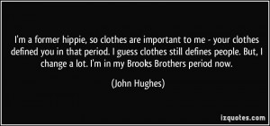 former hippie, so clothes are important to me - your clothes ...