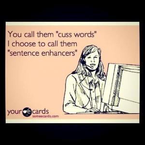 Sentence enhancers or cuss words?