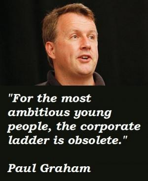 Paul graham famous quotes 5