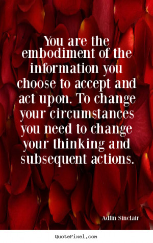 Quotes about inspirational - You are the embodiment of the information ...