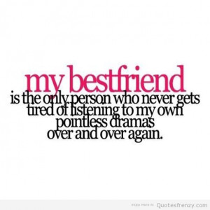 friend bestie Quotes