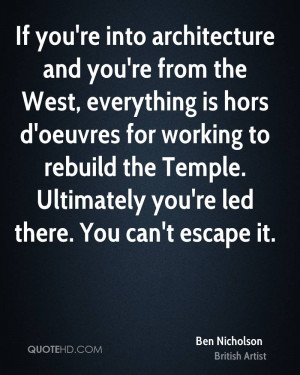 If you're into architecture and you're from the West, everything is ...