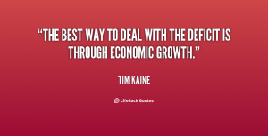 The best way to deal with the deficit is through economic growth ...