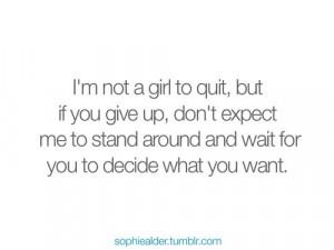 quit,relationship,break,up,sophiealder,strength,single,quote)