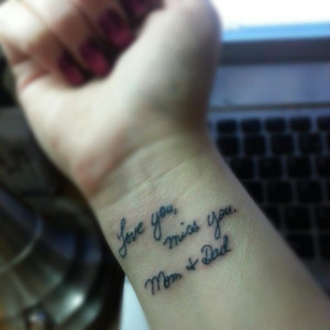 Got a wrist tattoo in memory of my mom and dad that both passed away ...