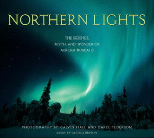 """Start by marking """"Northern Lights: The Science, Myth, and Wonder of ..."""