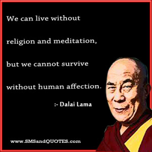 We Can Live Without Religion And Meditation