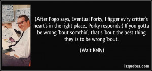 More Walt Kelly Quotes