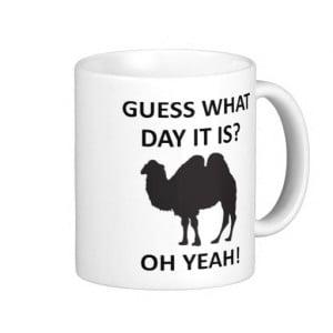 Hump Day Camel Funny Wednesday Mug