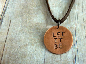... It Be Necklace Inspirational Quote Copper by ATwistOfWhimsy, $24.00