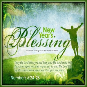New Year's Blessing....a favorite bible passage that we sing at the ...