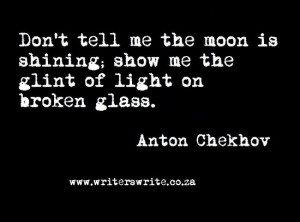 authors behind the writing quotes anton chekhov
