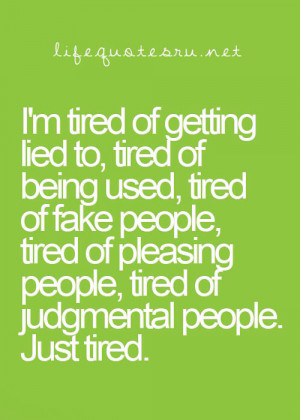 Tired Of Being Used Quotes Quotes and sayings