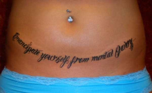 tattoo-quotes-emancipate your self from mental slavery