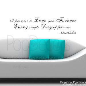 ... Promise to Love You Forever- Vinyl Words and Letters Quote Decal