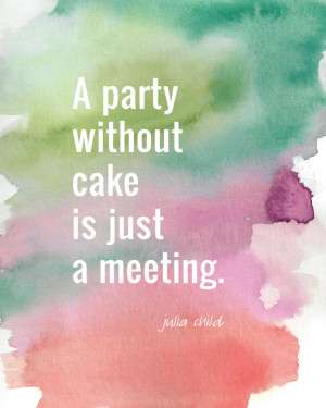 Free Printable: A party without cake…