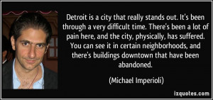 Detroit is a city that really stands out. It's been through a very ...