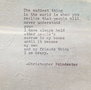 Christopher Poindexter #love #quote #quotes #crazy #madness #poetry