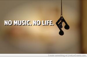 ... life 3 music 3 cute 3, love, no music no life 3, pretty, quote, quotes