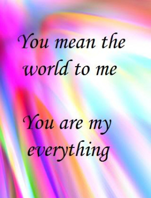 you mean the world to me Image