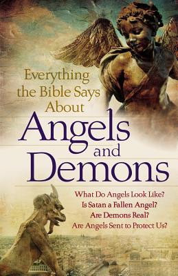 Everything the Bible Says about Angels and Demons: What Do Angels Look ...