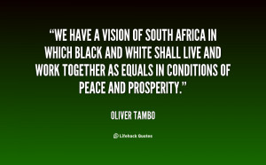 quote-Oliver-Tambo-we-have-a-vision-of-south-africa-32736.png