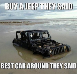 Buy a jeep they said