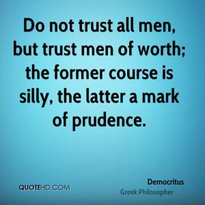 Democritus Trust Quotes