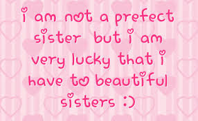 Crazy Sister Quotes