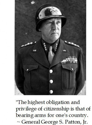 George s patton, quotes, sayings, highest obligation, citizenship