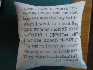 John Lennon Quote- Happiness- the key to life- Pillow Cover