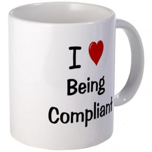 Compliance - I Love Being Compliant Mug