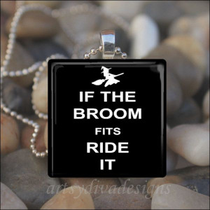 IF BROOM FITS Ride It Witch Halloween Sarcastic Humor Glass Tile ...