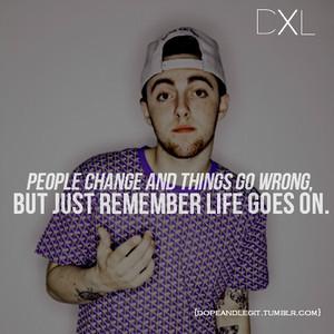 mac miller quote :)