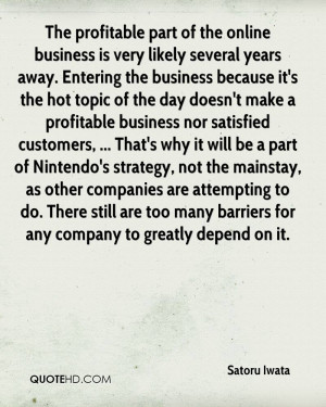 The profitable part of the online business is very likely several ...