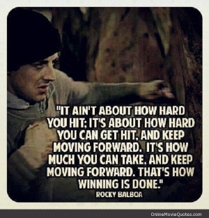 quote from the popular Rocky film series starring Sylvester Stallone ...