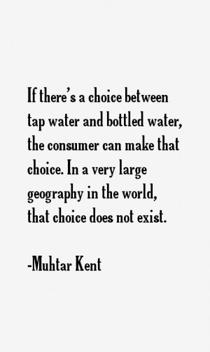 Muhtar Kent Quotes & Sayings