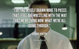 do find myself drawn more to pieces that I feel are wrestling with ...