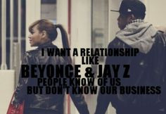 ... private relationship more wordsofwisdom beyonce beyonce jayz quotes