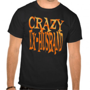 Funny Quotes About Divorce T-shirts & Shirts