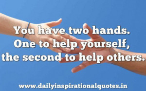 ... handsone to help yourselfthe second to help others inspirational quote