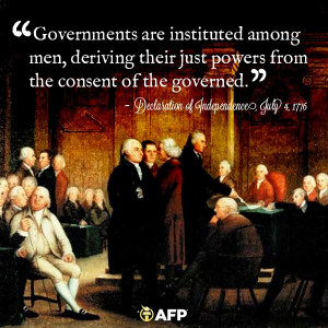 ... from the consent of the governed from the declaration of independence