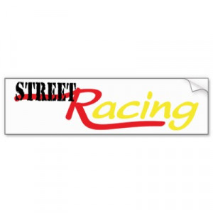 street racing quotes sayings phrases